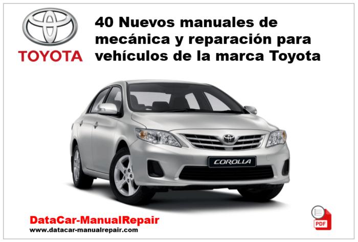 40 Manuales nuevos de mecánica Toyota PDF